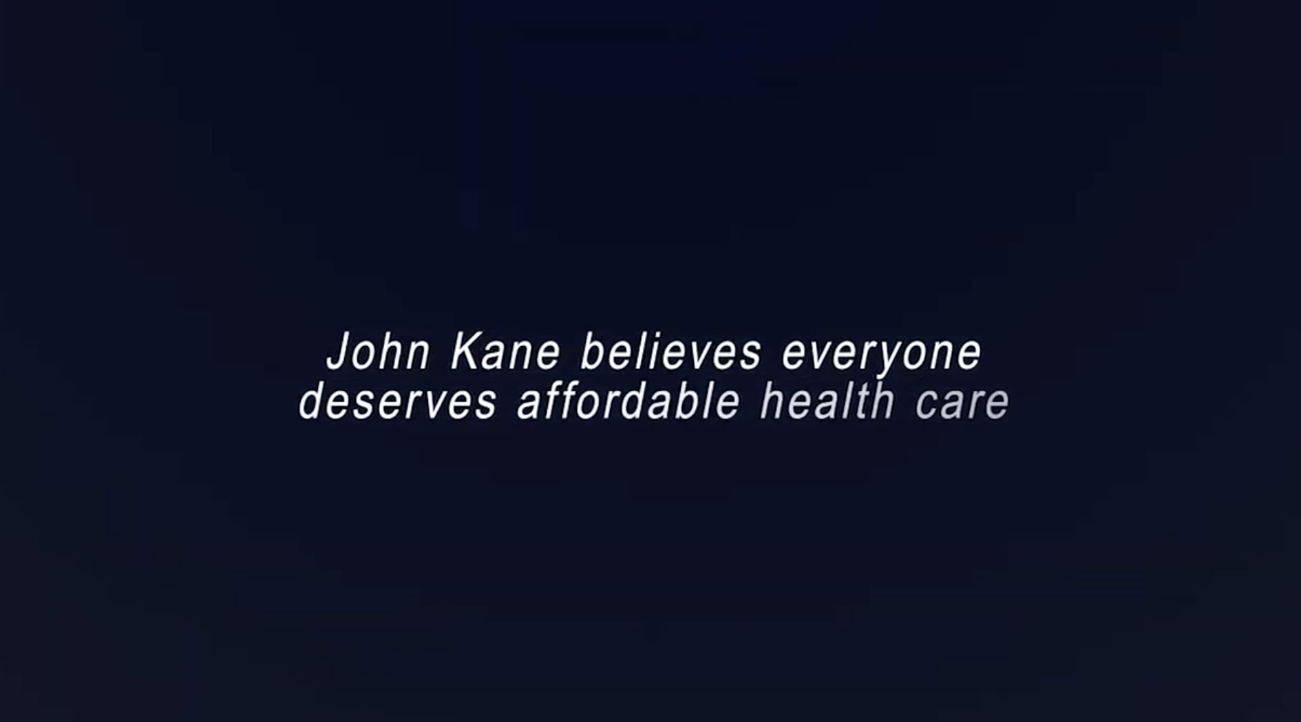 John Kane on Health Care - Affordable Health Care